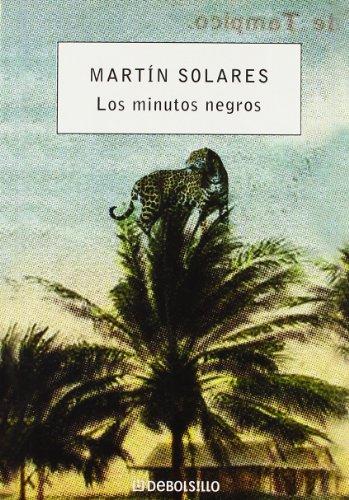 9788483464335: Los minutos negros (DEBOLSILLO 21)
