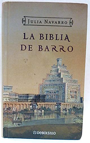 9788483464410: Biblia de barro, la (Debolsillo Limited)