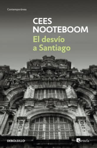 9788483464618: El desvio a Santiago / Roads to Santiago (Spanish Edition)
