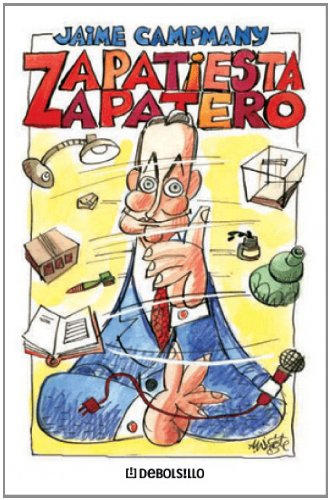 9788483464731: Zapatiesta zapatero (Diversos (debolsillo))