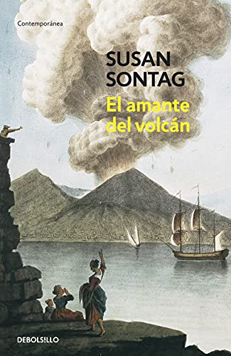 9788483464977: El amante del volcan/ The Volcano Lover (Spanish Edition)