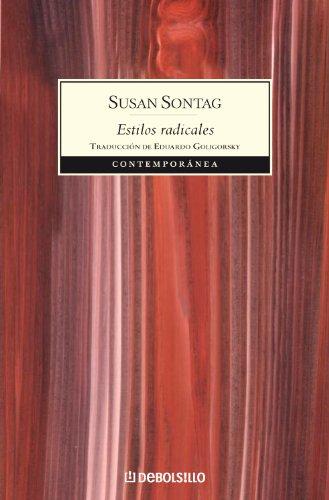 9788483464984: Estilos radicales / Styles of Radical Will (Contemporanea) (Spanish Edition)