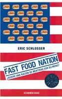 9788483465042: Fast Food Nation (Spanish Edition)