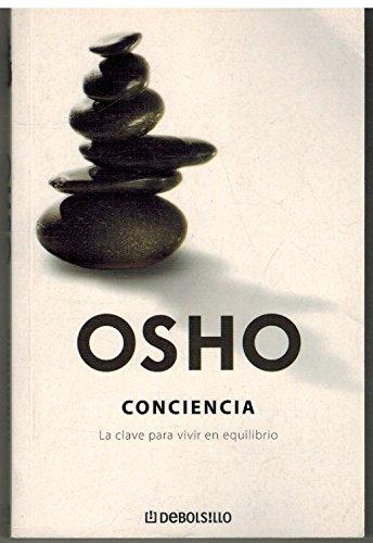 9788483465158: Conciencia. La clave para vivir el equilibrio (Autoayuda) (Spanish Edition)