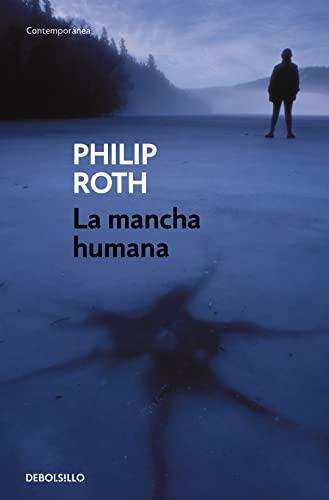 9788483465301: La mancha humana (CONTEMPORANEA)