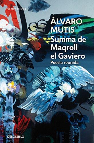 9788483465325: Summa de Maqroll el Gaviero: Poesía reunida (Contemporánea)