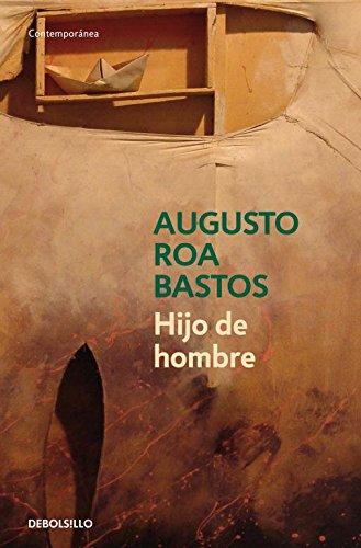 Hijo de hombre: ROA BASTOS, Augusto