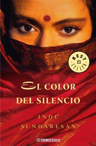9788483465547: El color del silencio / The Splendor of Silence (Spanish Edition)