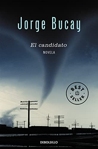 El candidato (Spanish Edition): Jorge Bucay