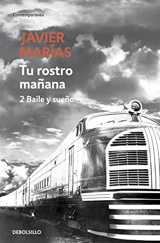 TU ROSTRO MAÑANA 2. BAILE Y SUEÑO: Javier Marías