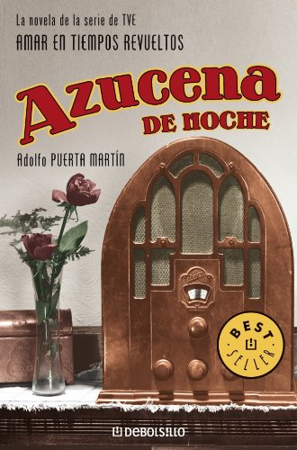 9788483465783: Azucena de Noche 1/ Azucena of Night 1 (Best Sellers) (Spanish Edition)