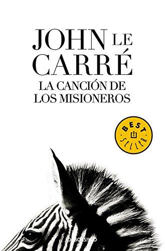 La cancion de los Misioneros / The: Le Carre, John