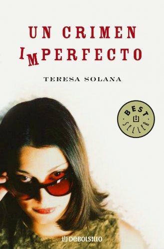 9788483465936: Un crimen imperfecto (BEST SELLER)