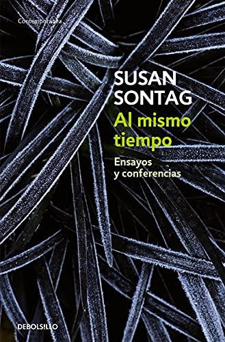 9788483465950: Al mismo tiempo / At the Same Time: Ensayos y conferencias / Essays and Speeches (Spanish Edition)