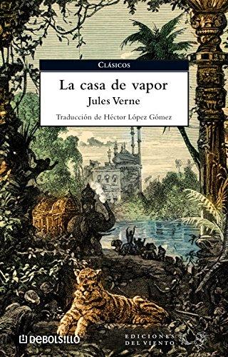 9788483466001: La casa de vapor / The Steam House (Spanish Edition)
