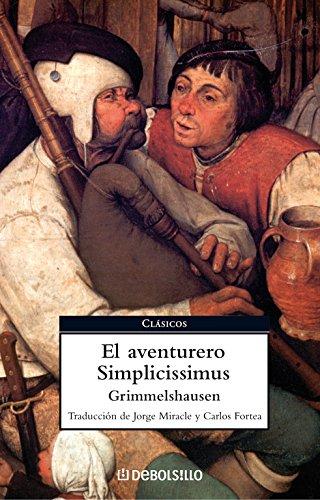 9788483466025: El aventurero simplicissimus / The Adventurous Simplicissimus (Spanish Edition)