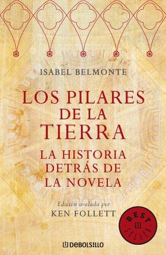 9788483466131: Los Pilares de a Tierra: La Historia Detras de la Novela (Spanish Edition)