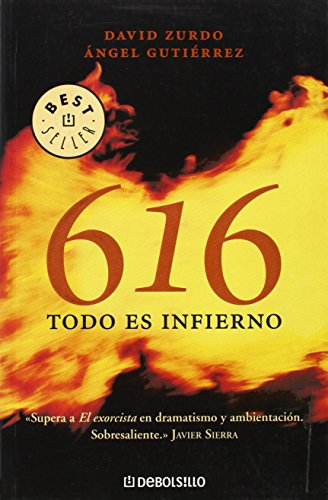 9788483466254: 616 todo es infierno/ 616 All Is Hell (Spanish Edition)