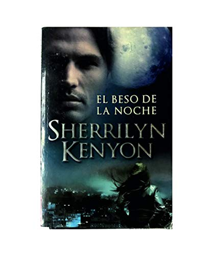 9788483466384: El beso de la noche / Kiss of the Night (Los Cazadores Oscuros / Dark-Hunters) (Spanish Edition)