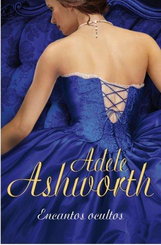 Encantos ocultos/ Stolen Charms (Spanish Edition): Ashworth, Adele