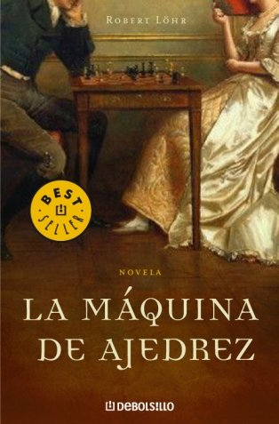 9788483466445: La maquina de ajedrez / The Chess Machine (Spanish Edition)
