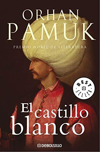 El castillo blanco (BEST SELLER, Band 26200): Pamuk, Orhan