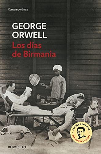 9788483466575: Los días de Birmania (edición definitiva avalada por The Orwell Estate) (Contemporánea)