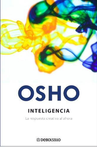 9788483466612: Inteligencia. La respuesta creativa al ahora (Spanish Edition)