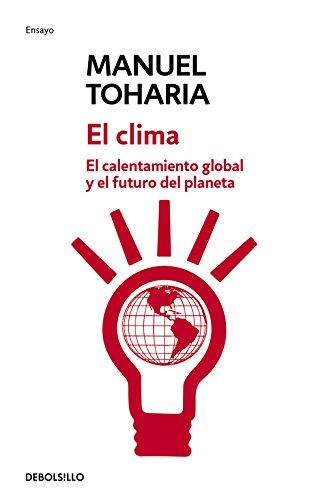 El Clima/ Climate (Paperback): Manuel Toharia Cortes