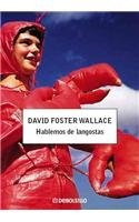 9788483466681: Hablemos de langostas / Consider the Lobster (Spanish Edition)