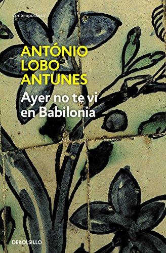 9788483466896: Ayer no te vi en Babilonia (Spanish Edition)