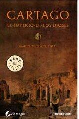 9788483467077: Cartago : el imperio de los dioses