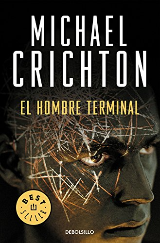 9788483467329: El hombre terminal/ The Terminal Man (Spanish Edition)