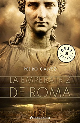9788483467350: La emperatriz de Roma (BEST SELLER)