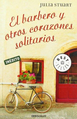 9788483467398: El barbero y otros corazones solitarios/ The Matchmaker of Perigord (Spanish Edition)