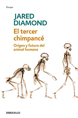 9788483467497: El tercer chimpance/ The Third Chimpanzee: Origen Y Futuro Del Animal Humano/ The Evolution and Future of the Human Animal (Spanish Edition)