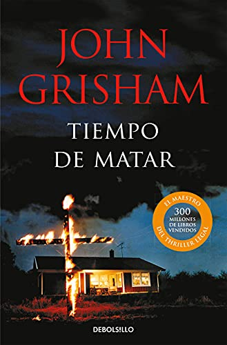 9788483467633: Tiempo de matar/ A Time To Kill (Spanish Edition)