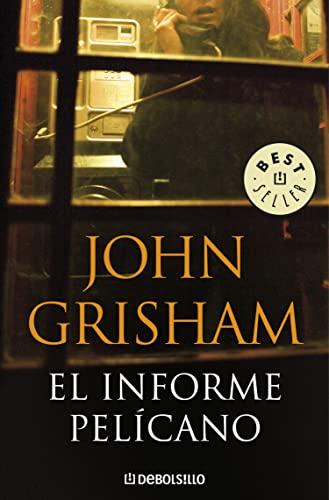 9788483467657: El Informe Pelícano (BEST SELLER)