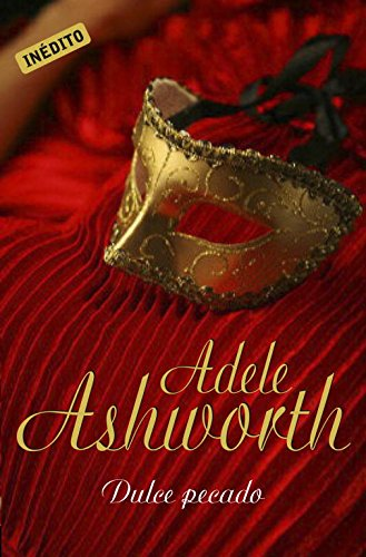 Dulce pecado/ Duke of Sin (Spanish Edition) (8483467895) by Ashworth, Adele