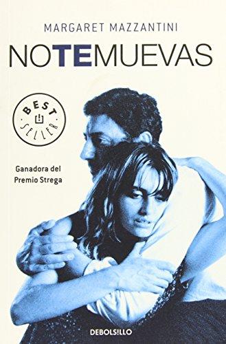 9788483467954: No te muevas/ Don't Move (Spanish Edition)