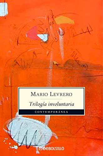 9788483467992: Trilogia Involuntaria/ Involuntary Triology: La ciudad & Paris & El lugar/ The City & Paris & The Place (Spanish Edition)