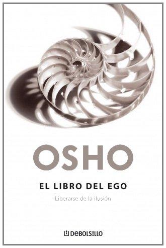 9788483468036: Libro del ego, el - liberarse de la ilusion