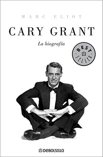 Cary Grant: La biografia/ The Biography (Spanish: Eliot, Marc