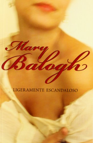 Ligeramente escandaloso/ Slightly Sinful (Spanish Edition) (8483468301) by Mary Balogh