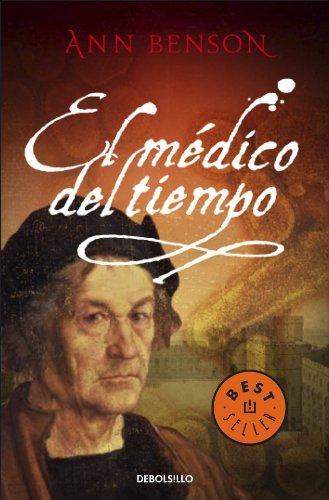 9788483468425: El medico del tiempo/ The Physician's Tale (Spanish Edition)