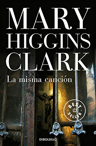 La misma cancion/ I Heard That Song Before (Spanish Edition) (9788483468517) by Mary Higgins Clark