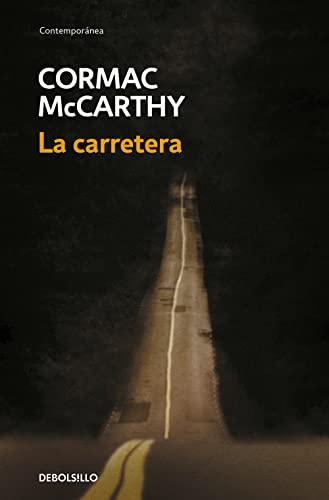 La Carretera (the Road): Cormac Mccarthy