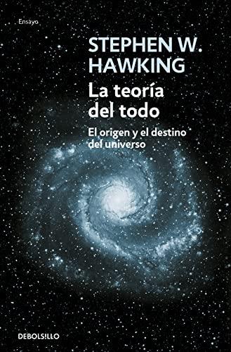 TEORIA DEL TODO, LA: HAWKING,STEPHEN