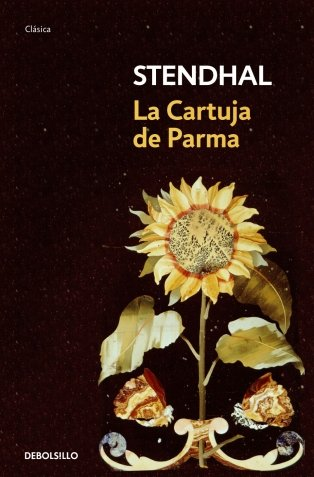 9788483468937: La cartuja de Parma/ The Charterhouse of Parma (Spanish Edition)
