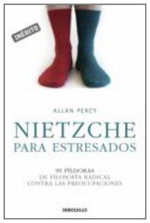 9788483468975: Nietzsche para estresados (Autoayuda (debolsillo))